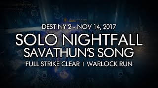 Destiny 2 - Solo Nightfall: Savathun's Song (Warlock - Week 11)