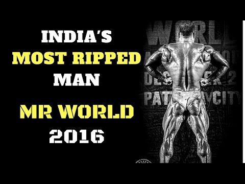 Meet INDIA's MOST RIPPED MAN | Mr WORLD 2016