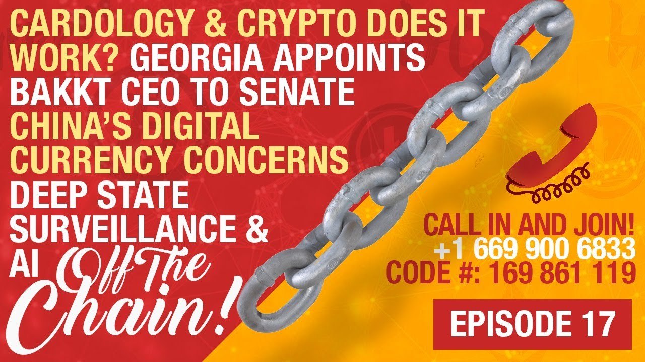 CB LIVE! Off The Chain EP. 17 Cardology & Bitcoin | Bakkt CEO To Senate | China's Digital Currency