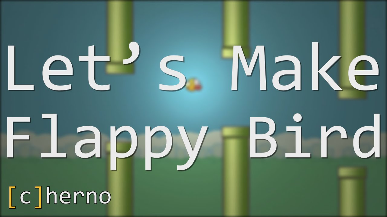 Let's Make Flappy Bird! (LWJGL 3 / OpenGL) by The Cherno