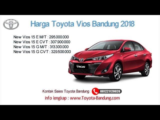 Harga Toyota Vios 2018 Bandung dan Jawa Barat | 081221120026