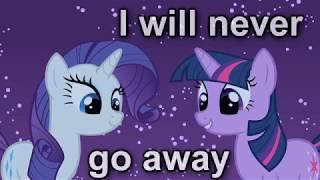 Never go away [PMV]