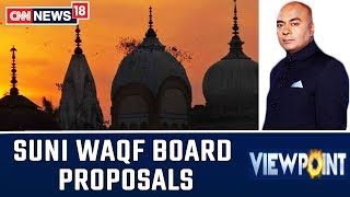 Ayodhya Case LIVE: A Look At The Proposals By Sunni Wakf Board | Viewpoint