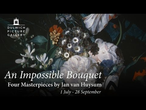 An Impossible Bouquet: Four Masterpieces by Jan van Huysum at Dulwich Picture Gallery