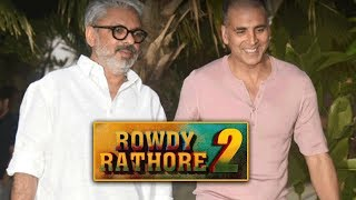 Akshay Kumar And Sanjay Leela Bhansali In Rowdy Rathore 2