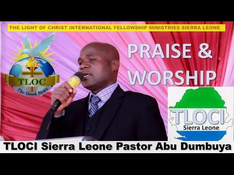 THE LIGHT OF CHRIST INTERNATIONAL FELLOWSHIP MINISTRIES SIERRA LEONE.