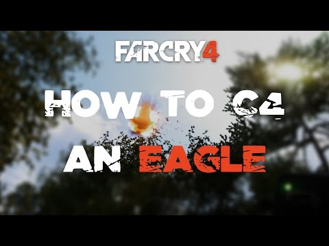 Far Cry 4 - How To C4 An Eagle