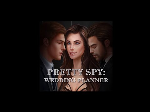 [Interactive Stories] Pretty Spy: Wedding Planner (Book 1) – Chapter 1