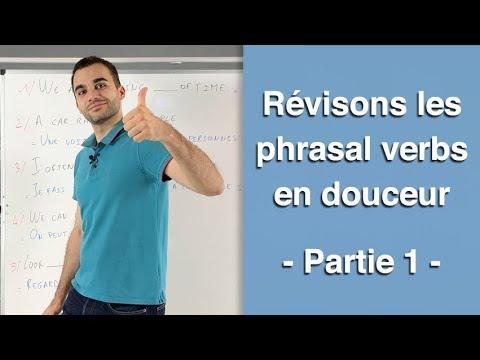 Révisons les phrasal verbs en douceur  - partie 1
