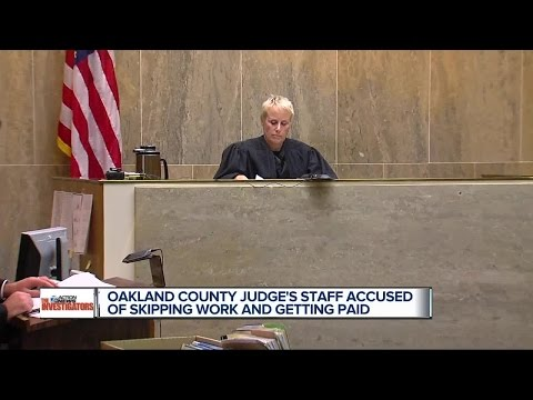 Oakland County  judge's staff accused of skipping work and getting paid