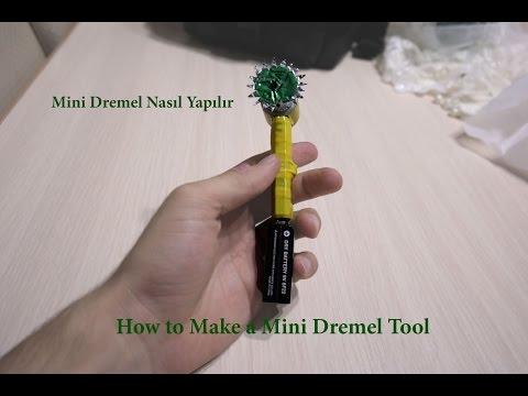 Mini Dremel Nasıl Yapılır  / How To Make A Mini Dremel Tool