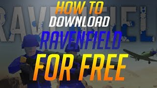 How To Download RavenField Newest Version For Free! PC, PS4, XBOX!