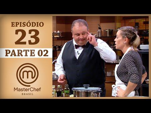 MASTERCHEF BRASIL (08/08/2017) | PARTE 2 | EP 23 | TEMP 04
