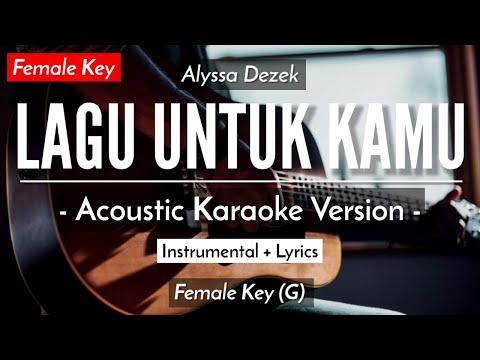 lagu-untuk-kamu-(karaoke)---alyssa-dezek-(female-key-|-acoustic-guitar)