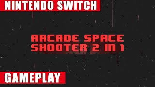 Arcade Space Shooter 2 in 1 Nintendo Switch Gameplay