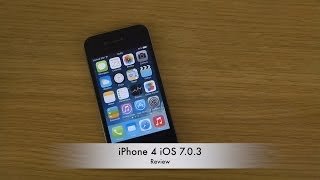 iPhone 4 iOS 7.0.3 - Review