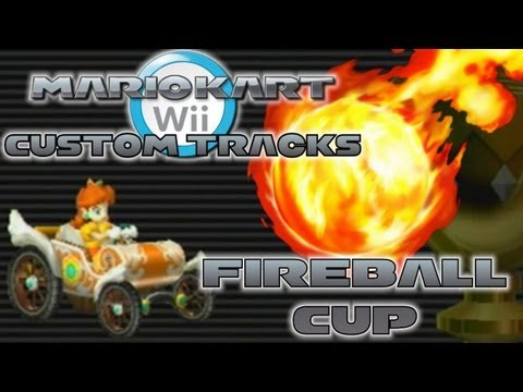 Mario Kart Wii - Custom Tracks | Fireball Cup (Wii Wheel Gameplay)