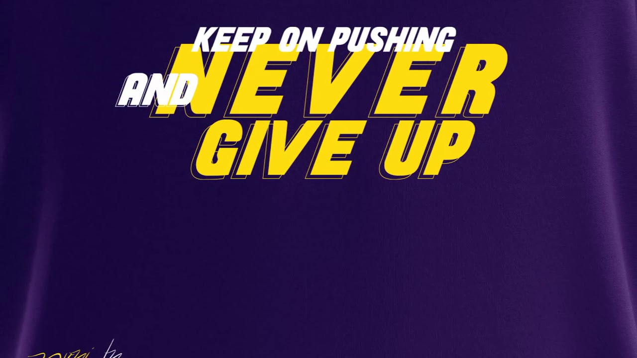 Download Never Give Up by Puni.bn