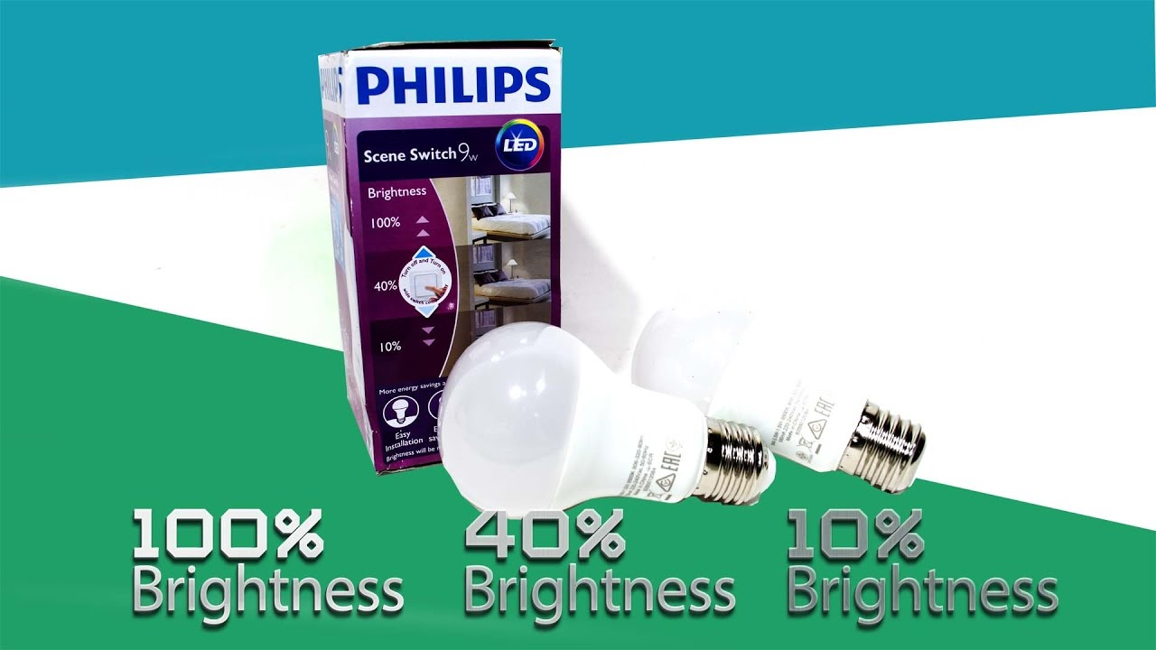 Philips Scene Switch 9w Brightness 100 40 10 Youtube Lampu Led 8w