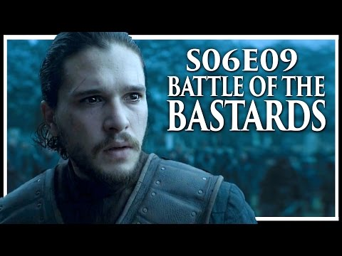 "Game Of Thrones Season 6 Episode 9 ""Battle Of The Bastards"" In-Depth Review"