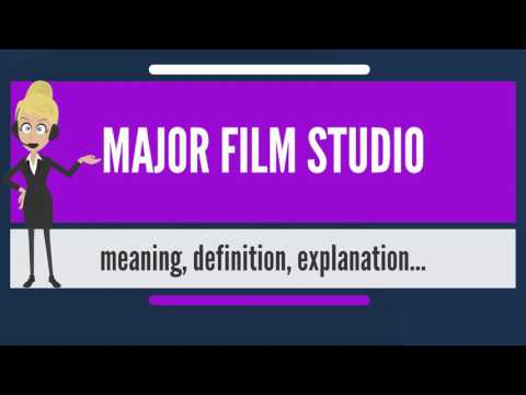 What is MAJOR FILM STUDIO? What does MAJOR FILM STUDIO mean? MAJOR FILM STUDIO meaning & explanation