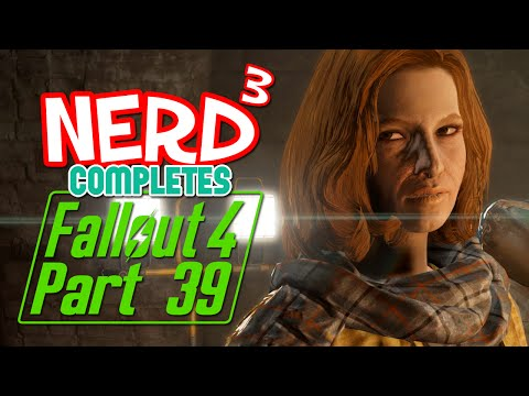 Nerd³ Completes... Fallout 4 - 39 - Railroaded