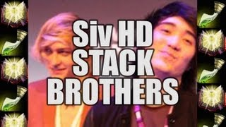 Repeat youtube video Siv HD - STACK BROTHERS