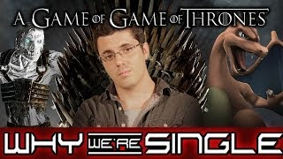 OUR VIDEO GAME OF THRONES (Why We