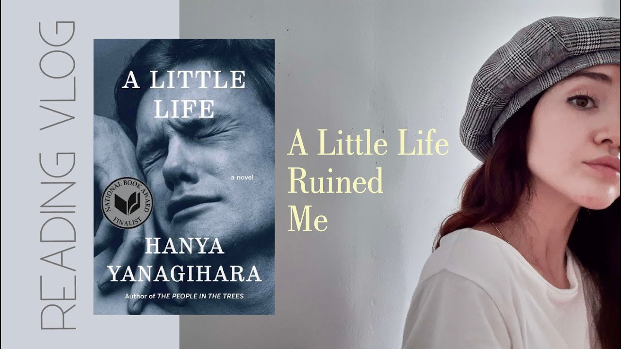 Let's talk about 'A Little Life'
