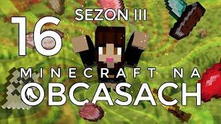 Minecraft na obcasach - Sezon III #16 - Naprawiamy się
