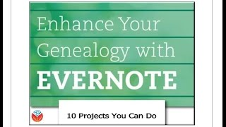 PREVIEW: Enhance Your Genealogy with Evernote by Lisa Louise Cooke