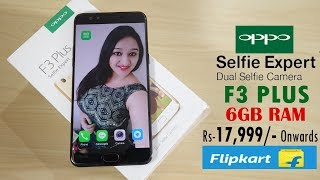 Oppo F3 Plus 6GB RAM Unboxing & Overview- In Hindi