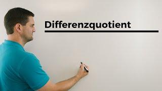 Differenzenquotient, Differentialquotient, Tangentengleichung, Totales Differential