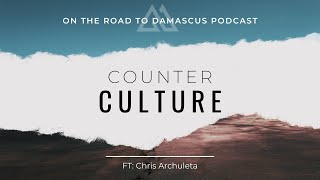 Counter Culture Ft: Chris Archuleta