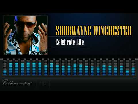 Shurwayne Winchester - Celebrate Life [2018 Soca] [HD]
