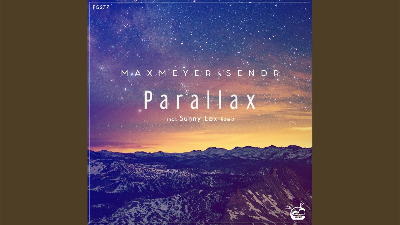Parallax (Sunny Lax Extended Remix)
