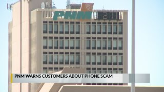 PNM warns of scam targeting New Mexico customers