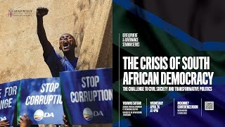 The Crisis of South African Democracy: The Challenge to Civil Society and Transformative Politics