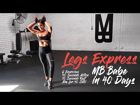 MBODY BABE IN 40 DAYS - EXPRESS LEGS HOME WORKOUT NO EQUIPMENT