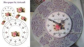 Decoupage tutorial - How to make raised stencil Vintage clock