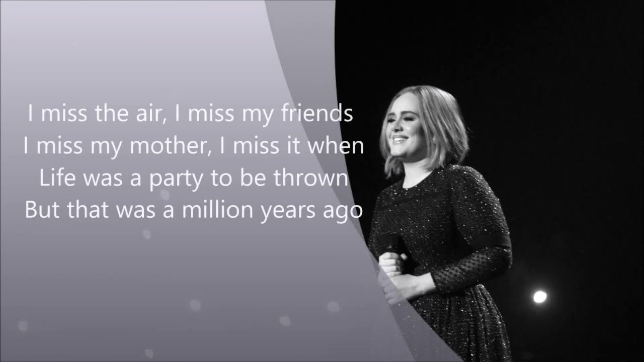 Terjemahan & Makna Lirik Lagu Million Years Ago - Adele