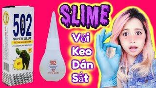 Bất Ngờ Khi Thử Làm Slime Bằng Keo 502