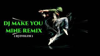 DJ MIKE YOU MINE REMIX - DJ EVOLUSI | Wak Pesong