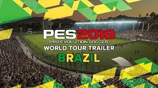 PES 2018 World Tour Trailer   Brazil