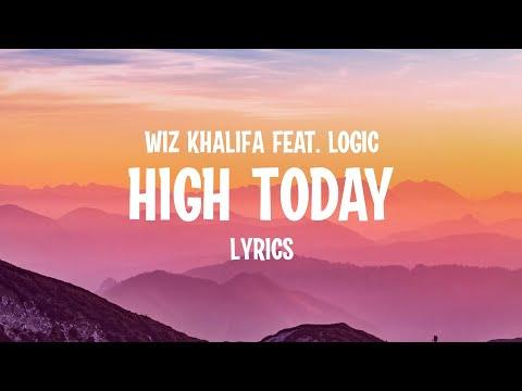 Wiz Khalifa - High Today feat. Logic (Lyrics)
