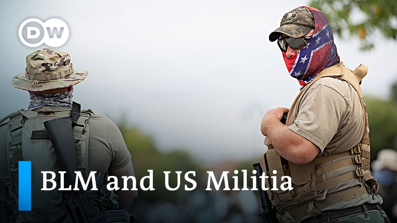 Black Lives Matter and the counter-protest by 'patriot' militia groups | DW News
