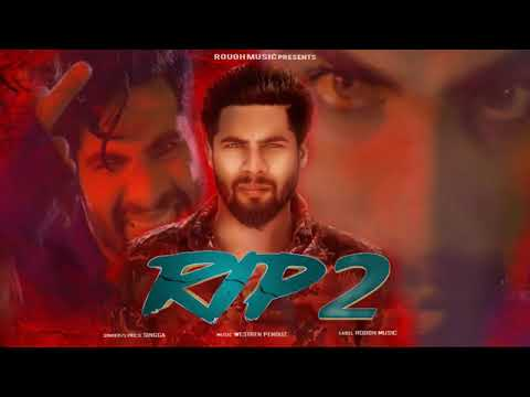 rip-2---singga-(-official-song-)-western-pendu-|-latest-punjabi-song