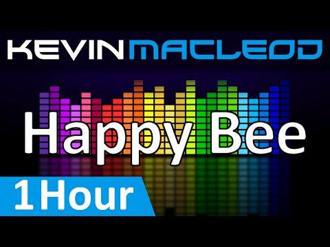 Kevin MacLeod: Happy Bee [1 HOUR]