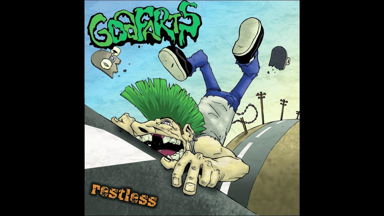 godfarts restless