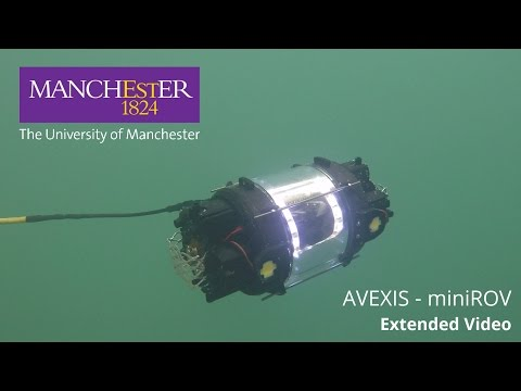 AVEXIS - miniROV - UoM Robotics - Nuclear Decomissioning Underwater Robot - Exstended 2nd trails